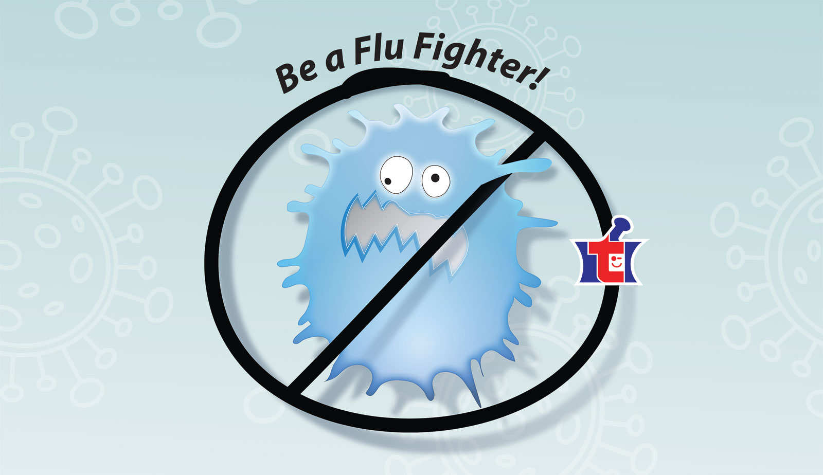 be a flu fighter